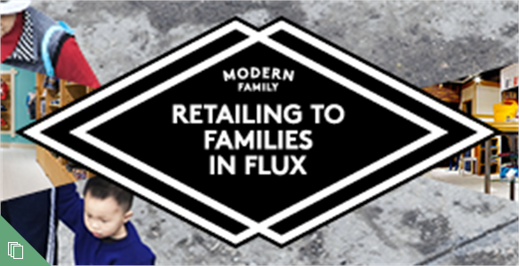Retailing to Families In Flux