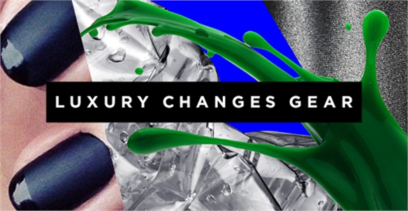 Luxury Changes Gear