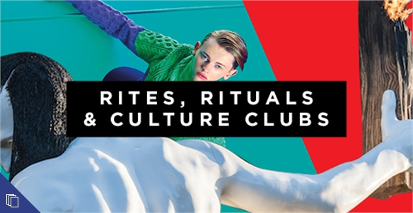 Beyond Commerce: Rites, Rituals & Culture Clubs