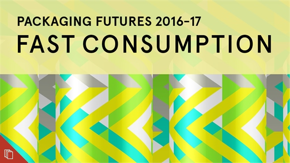 Packaging Futures 2016-17: Fast Consumption