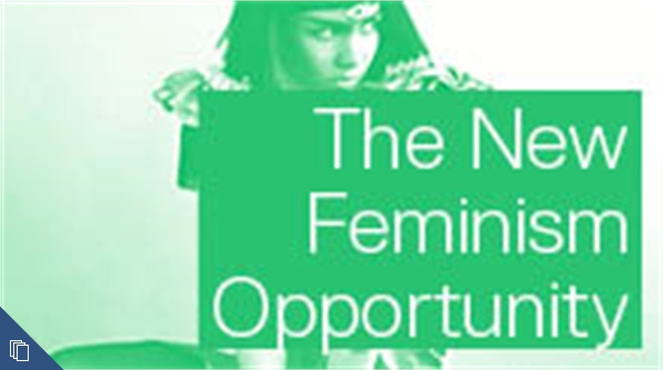 The New Feminism Opportunity