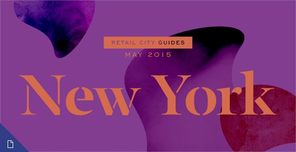 Retail City Guide: NYC, May 2015