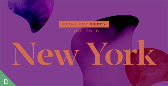 Retail City Guide: NYC, June 2015
