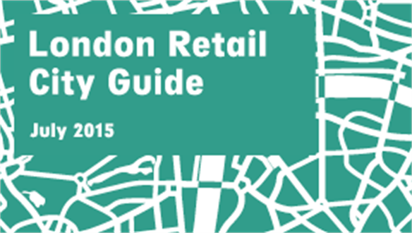 Retail City Guide: London, July 2015