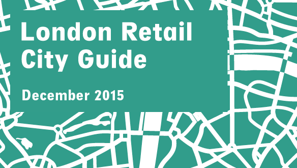 Retail City Guide: London, December 2015