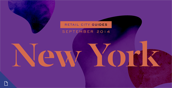 Retail City Guide: NYC, September 2014