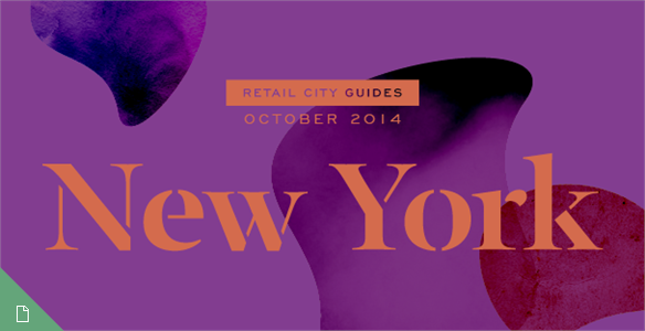 Retail City Guide: New York, October 2014