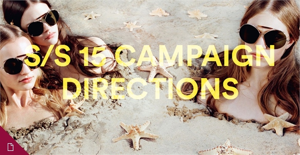 S/S 15 Campaign Directions