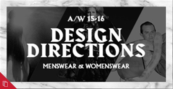 Fashion & Beauty: Design Directions A/W 15-16