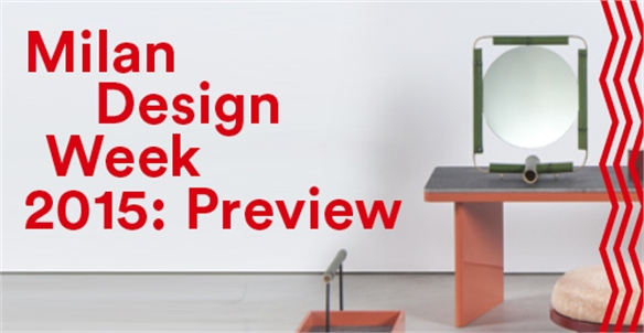 Milan Design Week 2015: Preview