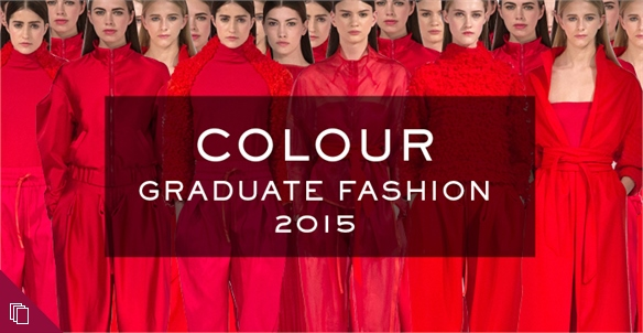 Graduate Fashion 2015: Colour