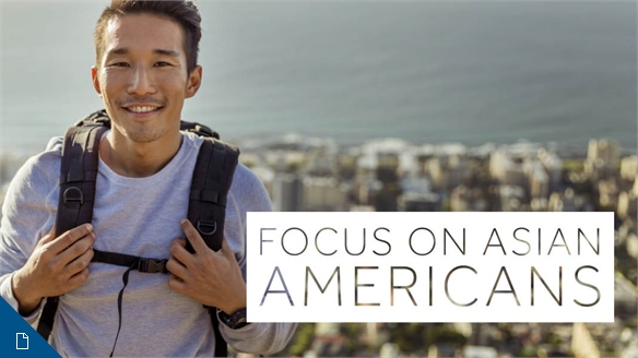 Focus on Asian Americans