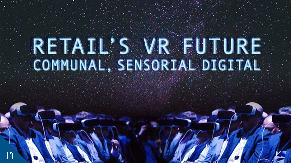 Retail's VR Future: Communal Digital