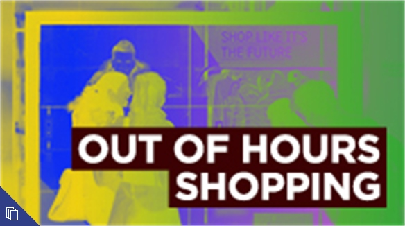 Out-of-Hours Shopping