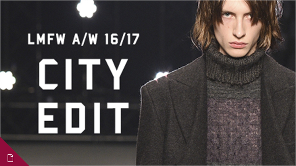 A/W 16/17 Menswear: London City Edit
