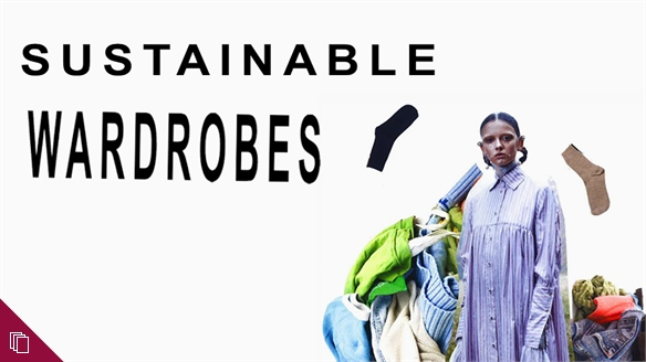 Sustainable Wardrobes