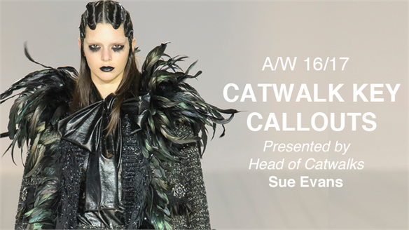 VIDEO: A/W 16/17 Catwalk Key Callouts