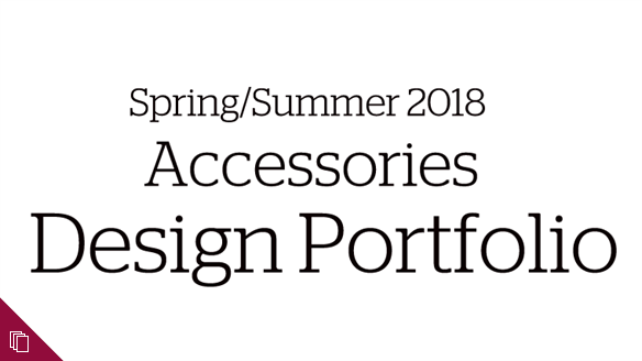 Spring/Summer 2018 Accessories Design Portfolio