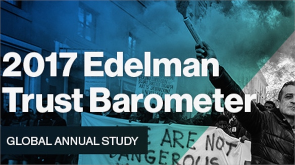 Edelman Trust Barometer 2017: The Era of Distrust