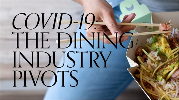 Covid-19: The Dining Industry Pivots
