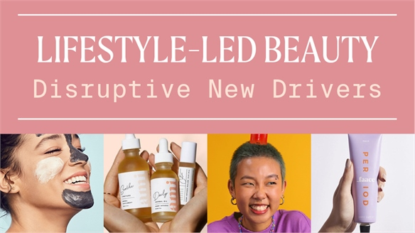 Lifestyle-Led Beauty: Disruptive New Drivers
