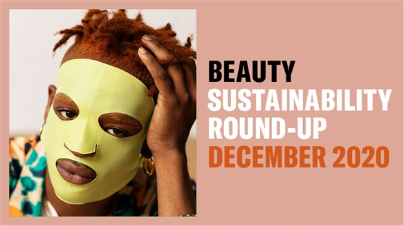 Beauty Sustainability Round-Up: Dec 2020