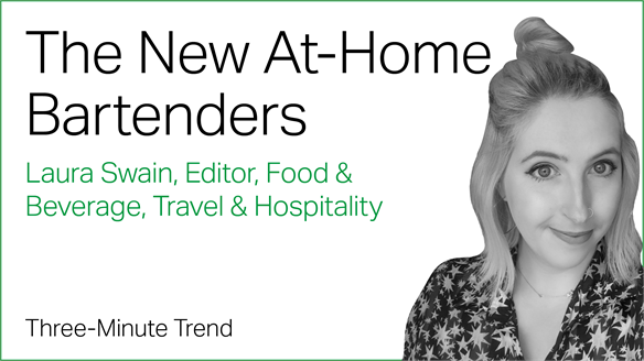 Three Minute Trend: The New At-Home Bartenders