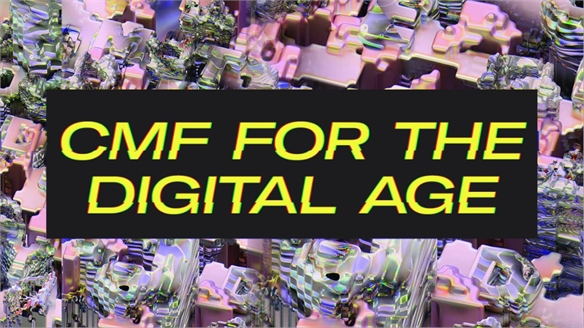 CMF for the Digital Age