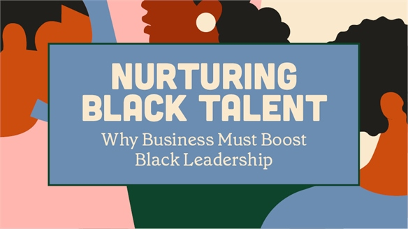 Why Business Must Boost Black Leadership