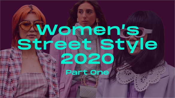 Women's Street Style 2020: Part One