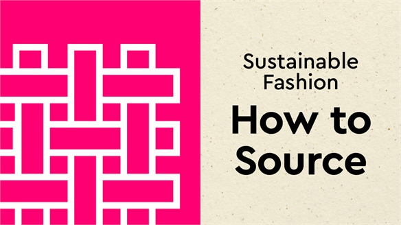 Sustainable Fashion: How to Source