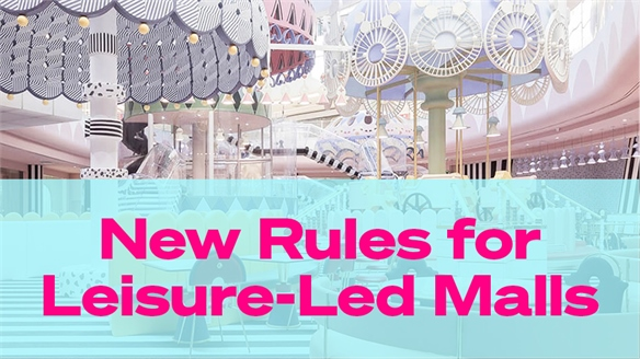 New Rules for Leisure-Led Malls