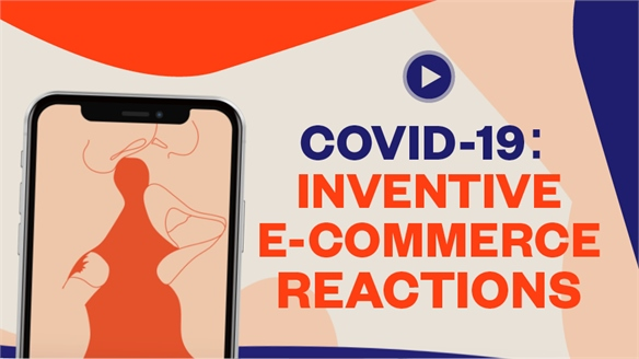 Covid-19: Inventive E-Commerce Reactions