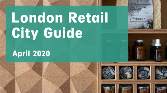Retail City Guide: London, April 2020