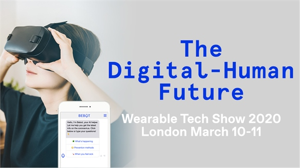 The Digital-Human Future: Wearable Tech Show 2020