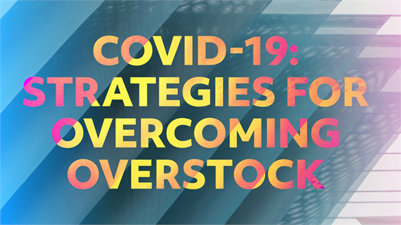 Covid-19: Strategies for Overcoming Overstock