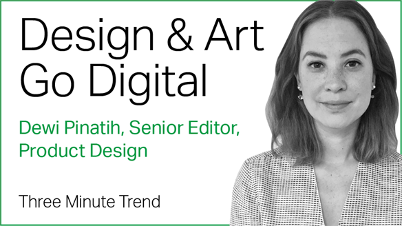 Three Minute Trend: Design & Art Go Digital