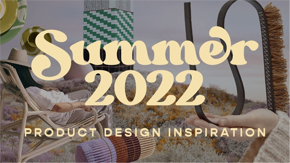 Summer 2022: Product Design Inspiration