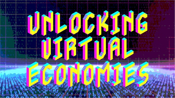 Unlocking Virtual Economies