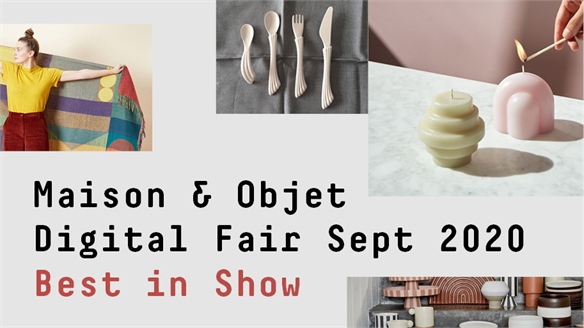 Maison & Objet Digital Fair Sept 2020: Best in Show