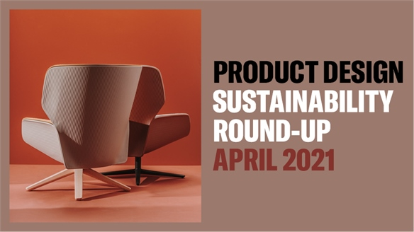 Product Design Sustainability Round-Up: April 2021